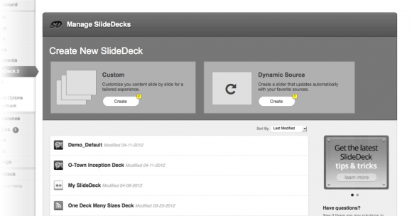 The new manage screen will make the distinction clear between dynamic and custom SlideDecks