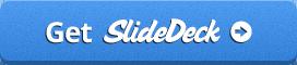 Get SlideDeck 3