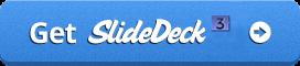 Get SlideDeck3