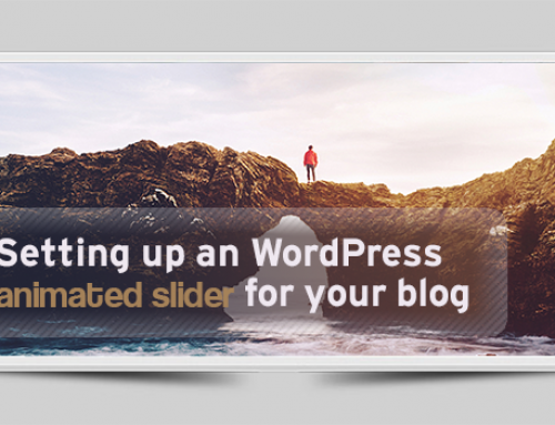 Setting up a WordPress Animated Slider for Your Blog