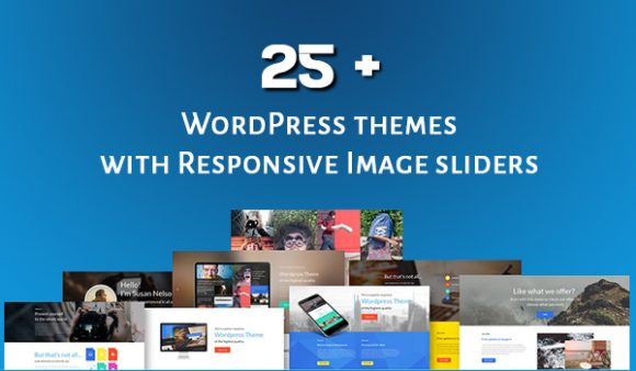 25 + WordPress themes with a responsive image sliders