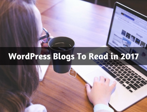 2017's Best WordPress Guru Blogs To Follow