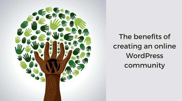 The benefits of creating an online WordPress community