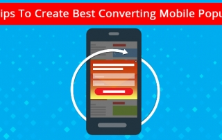 Tips To Create Best Converting Mobile Popups