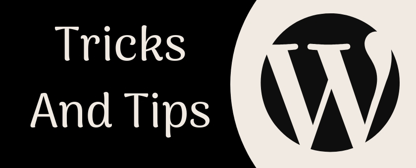 Top 16 WordPress Tips & Tricks