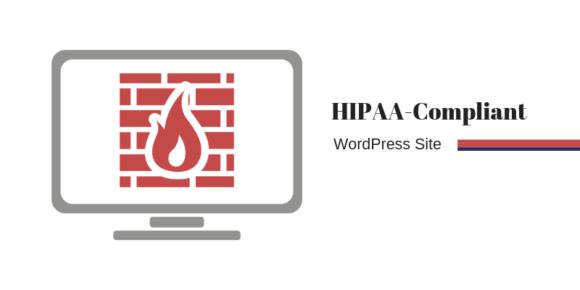 HIPAA compliant WordPress hosting
