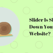 Slider Is Slowing Down Your Website