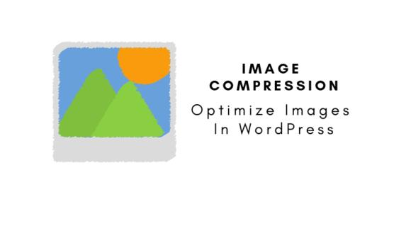 Optimize Images In WordPress