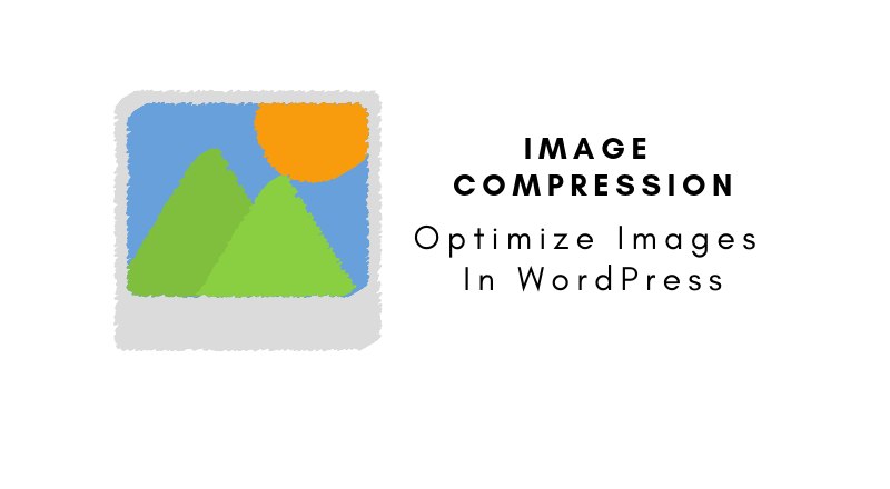 Optimize Images In WordPress